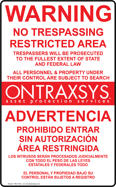 ONTRAXSYS believes that security signs play a vital role in deterring criminal behavior affecting industrial sites.